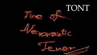 TONT - Time Of Necromantic Terror (2014)