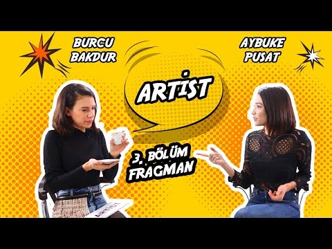 Artist - Aybüke Pusat (3. Bölüm Fragman)