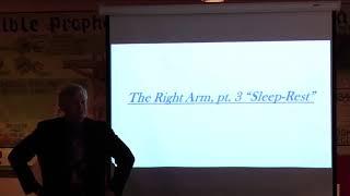 The Right Arm pt 3: Sleep-Rest-Pastor Bill Hughes