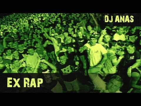 Dj Anas - Ex Rap