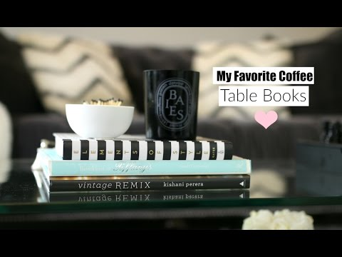 My Favorite Coffee Table Books What S On My Coffee Table