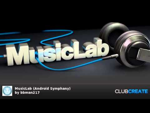 MusicLab (Android Symphany) by bbman217