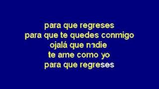 KARAOKE GOBU - PARA QUE REGRESES EL CHAPO