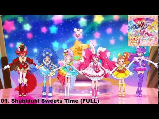 KiraKira☆Precure A La Mode ED2 Track 01 - Shubidubi☆Sweets Time [FULL] #1