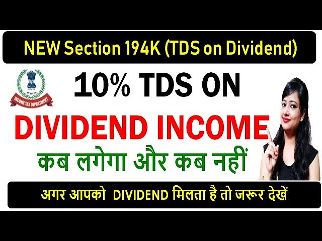 TDS NEW SECTION 194K-TDS ON DIVIDEND DOUBTS & CLARIFICATIONS|194K|NEW SECTION - 194K