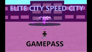 (Roblox) Speed City - Gamepass Elite City
