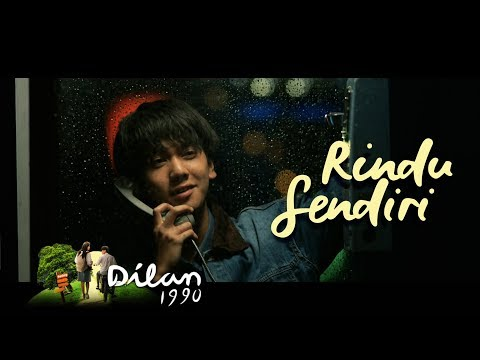 Video Klip Lirik Original Soundtrack Film Dilan 1990 - Rindu Sendiri By Iqbaal Dhiafakhri Ex CJR