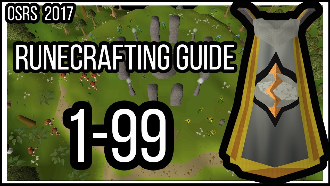 2017 1 99 runecrafting guide oldschool runescape in for Runescape exp table 1 99
