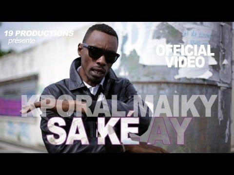 K'poral Maiky - Sa Ké Ay (  sept. 2013)