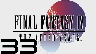 Final Fantasy IV: The After Years (PC) - Let's Play - Episode #33 [Edward's Tale 1/4]