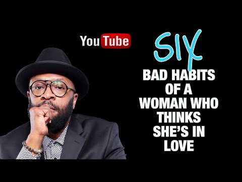 6 BAD HABITS OF A WOMAN IN LOVE - RC BLAKES Periscope Session