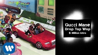 Gucci Mane - 5 Million Intro prod. Metro Boomin [Official Audio]