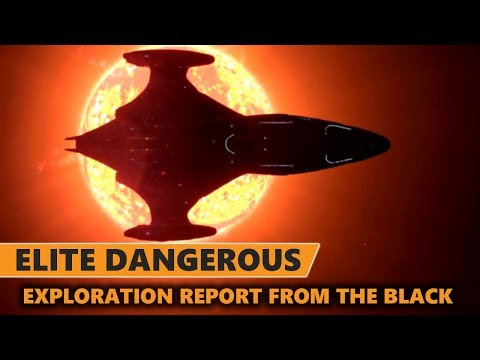 Elite Dangerous - Exploration Report From the Black