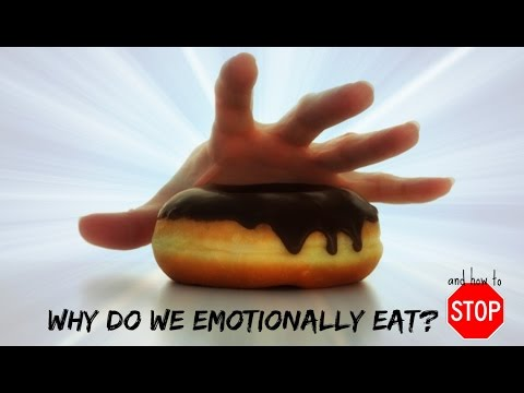 Why In The Heck Do We Emotionally Eat? And How Do We Stop?