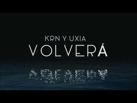 Volverá (KRN feat. UXIA)(Gabriel Fefer prod.)