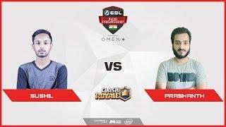Clash Royale | Sushil vs Prashant  |ESL India Premiership 2018 | Summer Season | April | Day 19