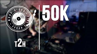 50K @ Time 2 House -  Studio Session