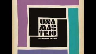Una Mas Trio - Mas Y Mas