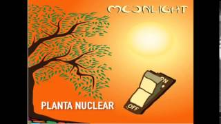 Planta Nuclear - Moonlight Dub Xperiment