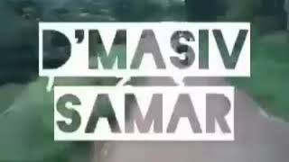 D'MASIV - samar mp3 . LAGU TERBARU WITH LYRIC/LIRIK