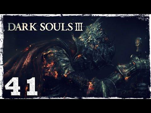 Смотреть прохождение игры Dark Souls 3. #41: Сад снедаемого короля.