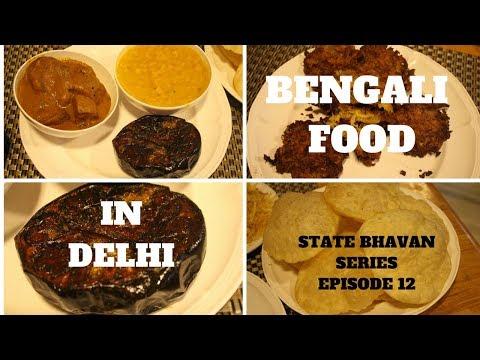 Vegetarian Bengali Food? YES. Bijoli Grill (Delhi State Bhavan Canteen Series)