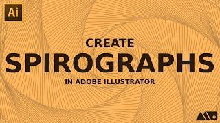Create Spirograph Style Vectors in Adobe Illustrator Tutorial