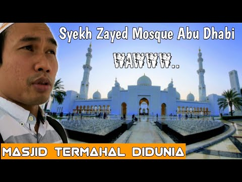 ABU DHABI | Sheikh Zayed Grand Mosque, Heritage Village, Dubai