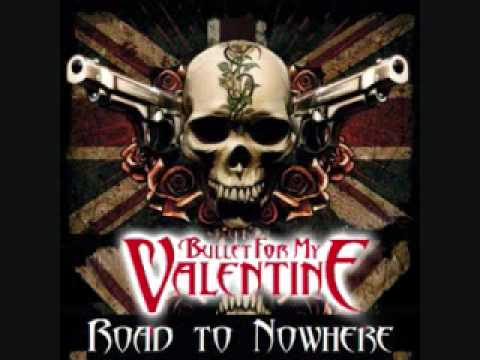 Bullet For My Valentine-Road To Nowhere