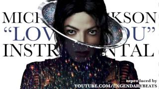 Michael Jackson - Loving You (2014 Version) INSTRUMENTAL w/ DOWNLOAD LINK