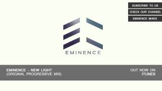 Eminence - New Light (Original Progressive Mix) [HD]
