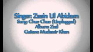 Zaain ul Abideen - Chue Chue (Unplugged) [HQ Audio]
