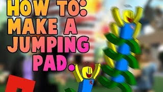 Roblox►How to make a Jump-Pad (10+ SUBS)