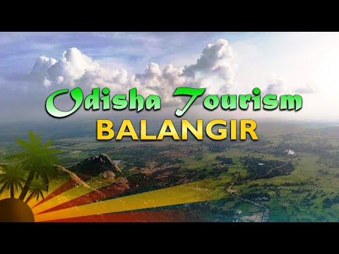 Tourist Places in Balangir - Odisha Tourism || India