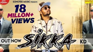 Sikka (Kd) Mp3 Song Download