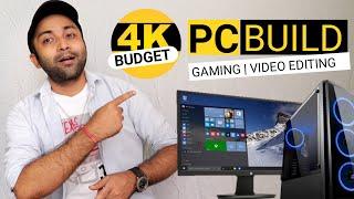 4k PC Build India | Budget 4K PC Build | Best 4k PC Build (2021)
