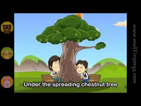 Under the spreading chestnut tree nursery rhymes and children songs with lyrics