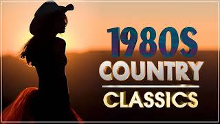 Best Classic Country Songs Of 1980s -  Greatest 80s Country Music -  80s Best Songs Country
