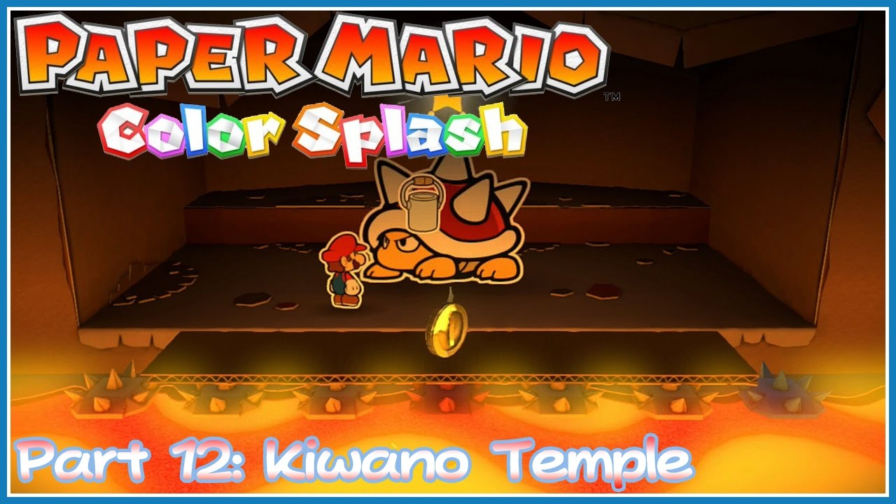 paper mario color splash part 12 kiwano temple