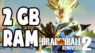 Dragon Ball Xenoverse 2 on 2GB RAM (Low End PC) | Gameplay Tested