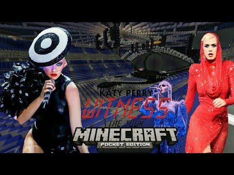 Katy Perry - Witness The Tour - o2 (Minecraft) (DOWNLOAD)