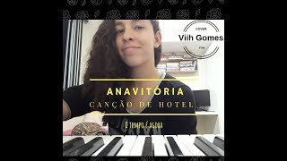 Baixar Anavitória, Canção de hotel (O tempo é agora) - Cover TViih