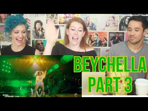 BEYCHELLA - Part 3 - Beyonce Coachella - REACTION