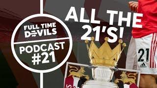 Podcast No.21, Daniel James & Another Premier League Title? | Ep. #21