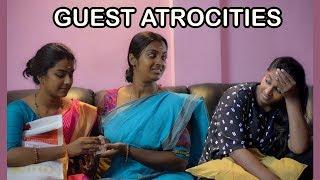 Guest Atrocities || Types of Guests || Pori Urundai