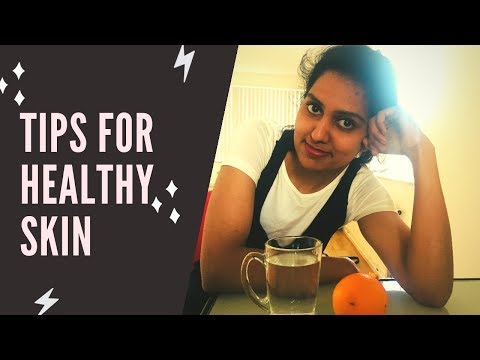 8-tips-for-healthy-skin-|-healthy-skin-care-habits-|-tamil