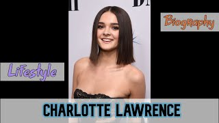 Charlotte Lawrence Biography & Lifestyle