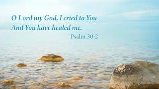Healing Scriptures ~ Praying Background ~ Soaking