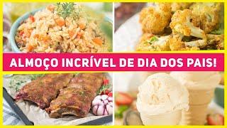 ALMOÇO COMPLETO para o DIA DOS PAIS – Prato Principal + Acompanhamentos + Sobremesa