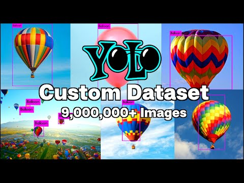 Creating A YOLOv3 Custom Dataset | Quick And Easy | 9,000,000+ Images